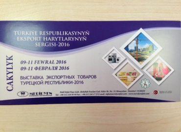 09-11 Şubat 2016, 7. Türkmenistan Türk İhraç Ürünleri Fuarındayız